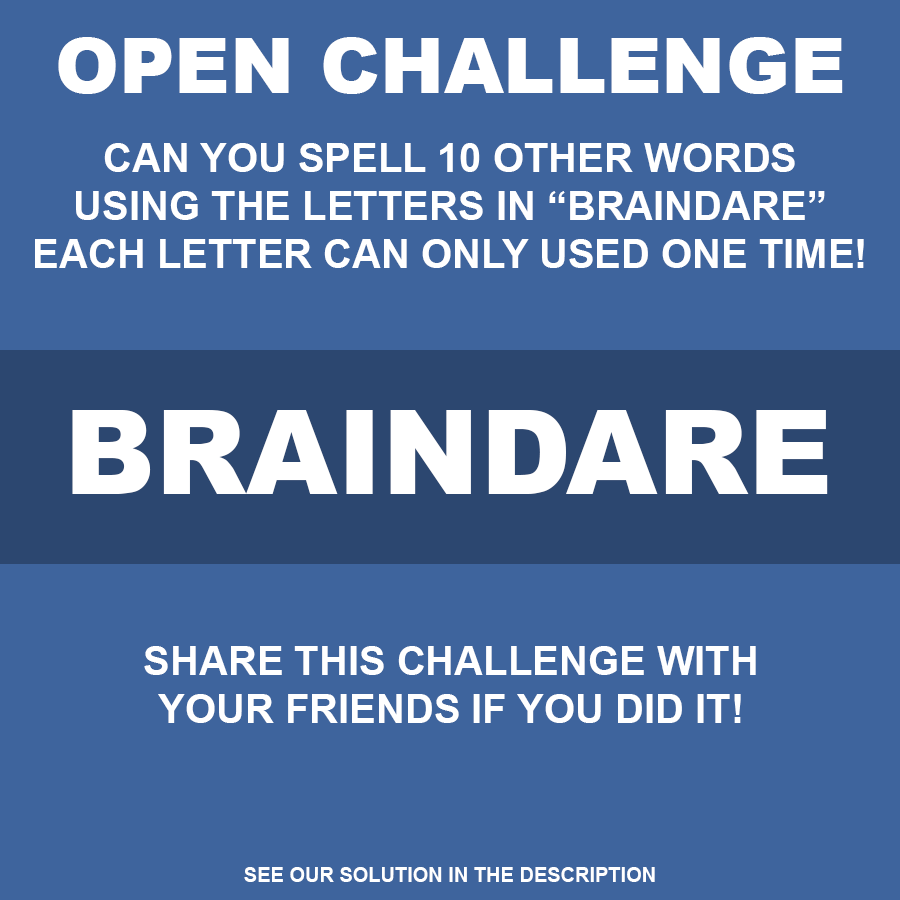 Braindare Can You Spell 10 Other Words Using The Letters In